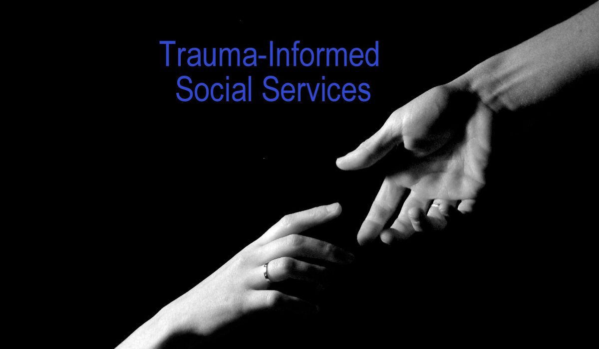 Click for Resources    **Trauma-Informed**   Social Services